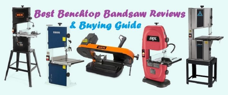 Best Benchtop Bandsaw Reviews